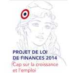 Projet de loi de finances pour 2014 : Première analyse