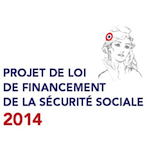 Projet de loi de financement de la sécurité sociale pour 2014: Hausse des prélèvements sociaux !